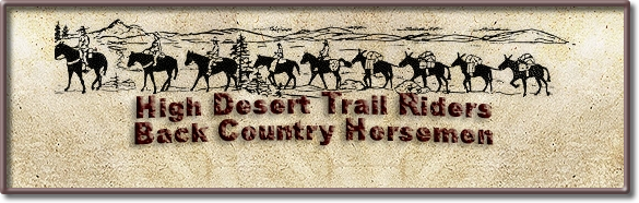 HIGH DESERT TRAIL RIDERS BACK COUNTRY HORSEMEN